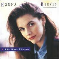 Ronna Reeves - The More I Learn