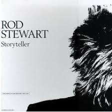Rod Stewart - Storyteller (disc 1)