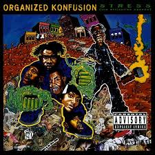 Organized Konfusion - Stress: The Extinction Agenda