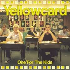 one for the kids yellowcard