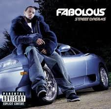 Fabolous - Street Dreams