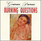 Graham Parker - Burning Questions