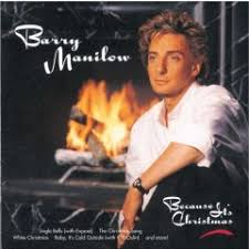 Barry Manilow - Because Its Christmas