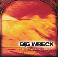 Big Wreck - Blown Wide Open