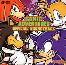 Soundtracks - Sonic Adventure 2