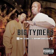 Big Tymers - Big Money Heavyweight