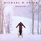 Michael W. Smith - Christmastime