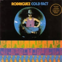 cold fact rodriguez