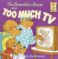 berenstain bears too much tv