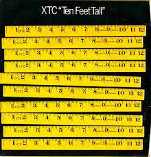 Xtc - Ten Feet Tall