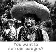 no stinking badges