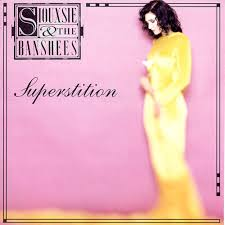 Siouxie And The Banshees - Superstition