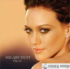 Hilary Duff - What I Feel About You
