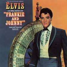 frankie and johnny elvis