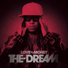 the dream love vs money