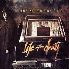 notorious life after death