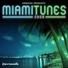 armada presents miami tunes 2009