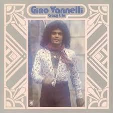 gino vannelli crazy life