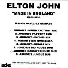 Elton John - Made In England (Junior's Joyous Mix)