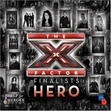 X Factor Finalists - Hero