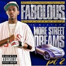 Fabolous - Street Dreams Pt.2