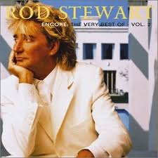Rod Stewart - Encore: The Very Best Of Rod Stewart Vol. 2