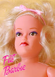 fat barbie doll