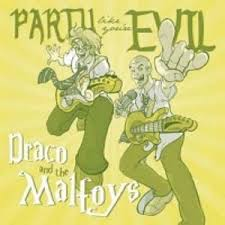 Draco And The Malfoys - Draco And The Malfoys