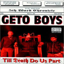 Geto Boys - This