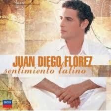 juan diego florez sentimiento latino