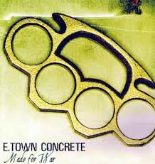 E-Town Concrete - Made For War