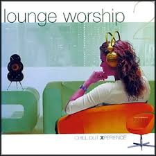 chillout worship