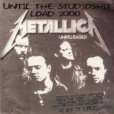 Metallica - Until The Studioshit Load