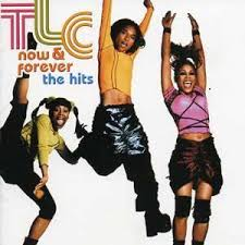 TLC - TLC: Now & Forever - The Hits
