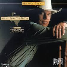 George Strait - Strait From The Heart