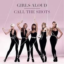 call the shots girls aloud