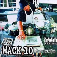 Mack 10 - #1 Crew In The Area