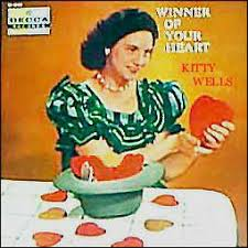 Kitty Wells - The Winner Of Your Heart