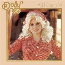 Dolly Parton - All I Can Do