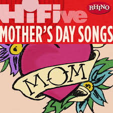 Various Artists - Rhino Hi-Five: Mother's Day Songs