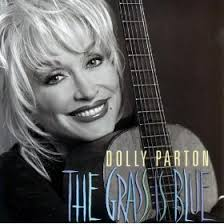 Dolly Parton - The Grass Is Blue