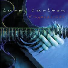 larry carlton fingerprints