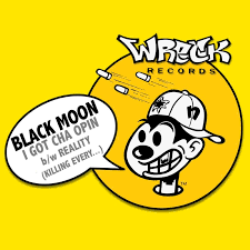 Black Moon - I Got Cha Opin