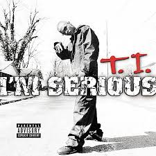 T.I. Feat. The Neptunes - I'm Serious