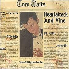 Tom Waits - Heartattack And Vine