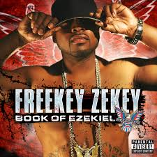 Freekey Zekey - Book Of Ezekiel