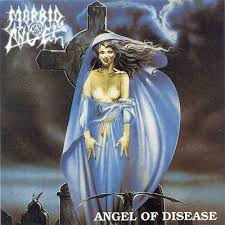 Morbid Angel - Angel Of Disease