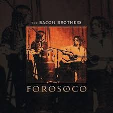 Bacon Brothers - Only A Good Woman