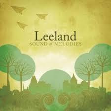 leeland sound of melodies