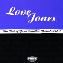 Various Artists - Love Jones: The Best Of Funk Essentials Ballads Vol.2